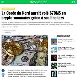 La Corée du Nord aurait volé 670M$ en crypto-monnaies grâce à ses hackers