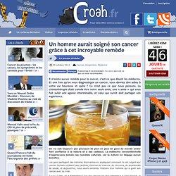 Un homme aurait soigné son cancer grâce à un incroyable remède