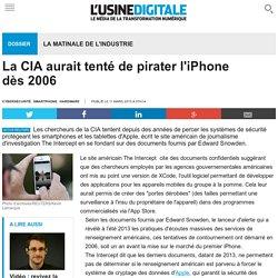 La CIA aurait tenté de pirater l'iPhone dès 2006