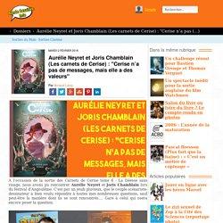 Aurélie Neyret et Joris Chamblain (Les carnets de (...)