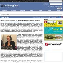 FEI 11 : Aurélie Malassenet : Une Webradio pour dompter la lecture