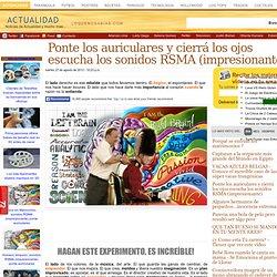 PONTE LOS AURICULARES Y CIERRÁ LOS OJOS ESCUCHA LOS SONIDOS RSMA (IMPRESIONANTE)