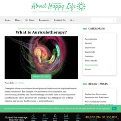 What is Auriculotherapy? - About Happy Life