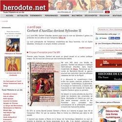 2 avril 999 - Gerbert d'Aurillac devient Sylvestre II - Herodote.net