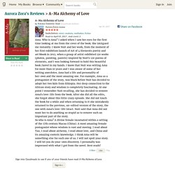 Aurora Zora (Sliema, 00, Malta)'s review of A-Ma Alchemy of Love
