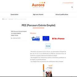 PEE - Parcours d'Entrée vers l'Emploi / Aurore