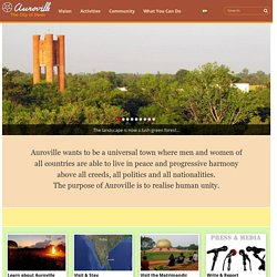 Auroville, a universal city in the making