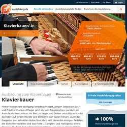 Ausbildung zum Klavierbauer - Infos und freie Plätze
