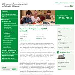 Ergotherapeut/in (WFOT) (schulgeldfrei) « Ausbildungsgänge « Ausbildung