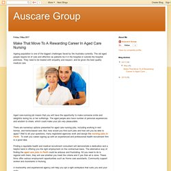 Make That Move To A Rewarding Career In Aged Care Nursing