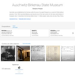 Auschwitz-Birkenau State Museum - Google Arts&Culture