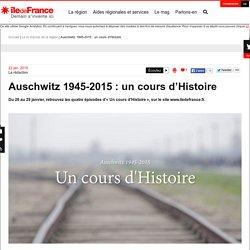 Auschwitz 1945-2015 : un cours d'Histoire
