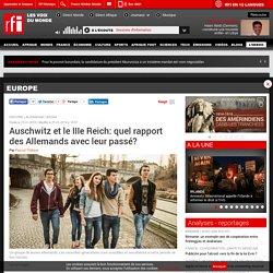 Auschwitz et le IIIe Reich: quel rapport des Allemands avec leur passé? - Europe
