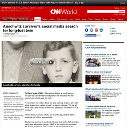Auschwitz survivor's social media search for long-lost twin