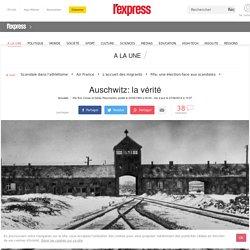 Auschwitz: la vérité