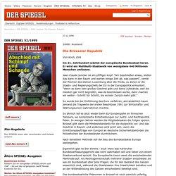2000: Ausland: Die Brüsseler Republik - DER SPIEGEL 52/1999