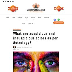 What are auspicious and inauspicious colors as per Astrology?