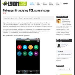 Toi aussi fraude les TCL sans risque » Lyon CityCrunch