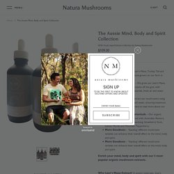 The Aussie Mind, Body and Spirit Collection of Dual Extract