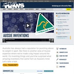 Aussie Inventions: 09/10/2012, Behind the News