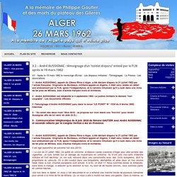 """3.2 - André AUSSIGNAC : témoignage d'un """"soldat disparu"""" enlevé par le FLN après le 19 mars 1962"""