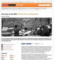 Ausstellung Free Jazz in der DDR mit Zentralquartett