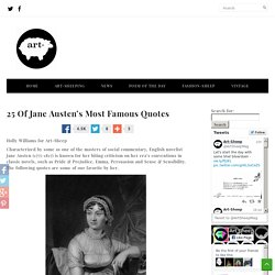 25 Of Jane Austen's Most Famous Quotes « Art-Sheep