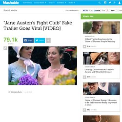 """Jane Austen's Fight Club"" Fake Trailer Goes Viral"