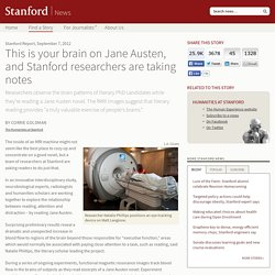 This is your brain on Jane Austen, and researchers at Stanford are taking notes