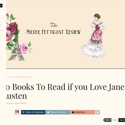 50 Books To Read if you Love Jane Austen