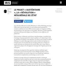 Le projet « austéritaire », La « révolution » néolibérale de l'État