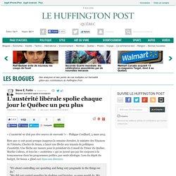 L'austérité libérale spolie chaque jour le Québec un peu plus