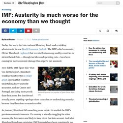 IMF: Austerity is much worse for the economy than we thought