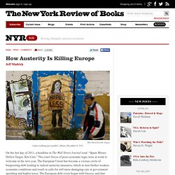 How Austerity Is Killing Europe by Jeff Madrick