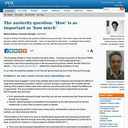 The austerity question: 'How' is as important as 'how much'
