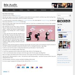Brie Austin Anger Mangement Techniques for Kids - Brie Austin