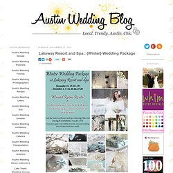 Austin Weddings | Austin Wedding Blog