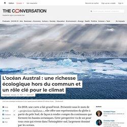 L'océan Austral: unerichesse écologique hors du commun et unrôle clé pour le climat