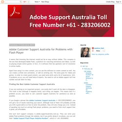 Adobe Flash Player Technical Support Australia Number +61 - 283206002