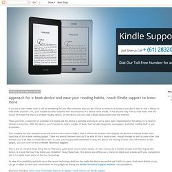 Kindle Support Number Australia +61-283206016: Approach for e-book device and ease your reading habits, reach Kindle support to know more