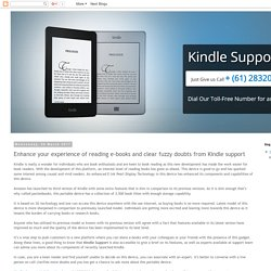 Kindle Support Number Australia +61-283206016: Enhance your experience of reading e-books and clear fuzzy doubts from Kindle support