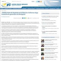 /DERECHOS HUMANOS/AUSTRALIA: Gobierno niega acusación de genocidio de aborígenes