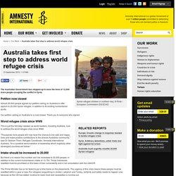 Australia takes first step to address world refugee crisis