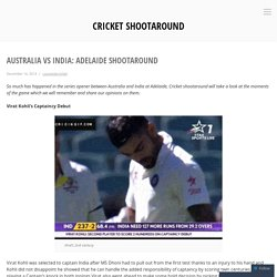 Australia vs India: Adelaide ShootAround