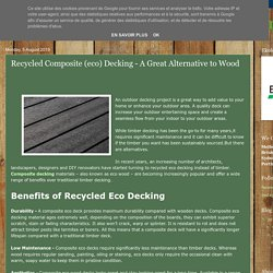 Recycled Composite (eco) Decking – A Great Alternative to Wood