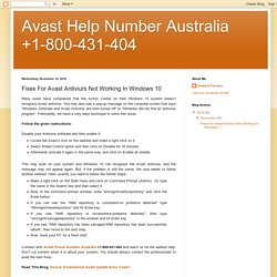 Avast Help Number Australia +1-800-431-404: Fixes For Avast Antiviurs Not Working In Windows 10