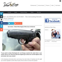 AUSTRALIA'S GUN BAN – The Astounding Results You Won't Believe!