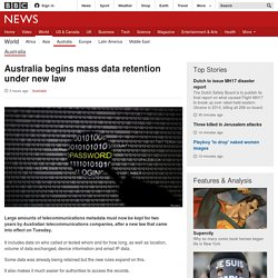 Australia begins mass data retention under new law - BBC News