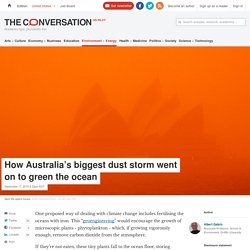 How Australia's biggest dust storm went on to green the ocean