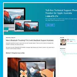Apple Support Number Australia 1-800-875-274: Mac's Bluetooth Troubling? Fix it with MacBook Support Australia